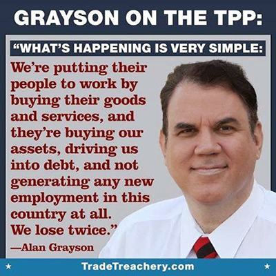 Alan Grayson Against TPP