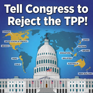 Tell Congress Reject the TPP